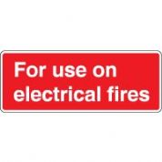 Fire safety sign - Fire For Use On Text 093